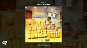Good Burger BY Yung LA